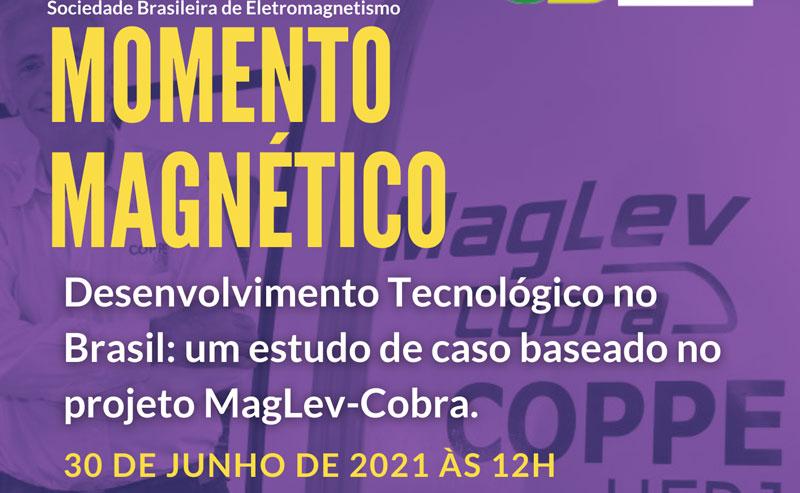 Live: Desenvolvimento Tecnológico no Brasil: Um estudo de caso baseado no projeto Maglev-Cobra